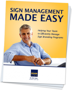 Sign Management Made Easy by Bob Egan